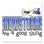 Snowstorms - Good Thing Square Car Magnet 3