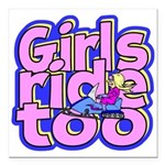Girls Ride Too Square Car Magnet 3