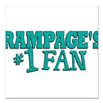 rampages fan.png Square Car Magnet 3