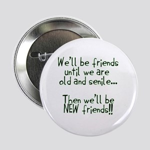 """Well be friends png 2.25"""" Button"""