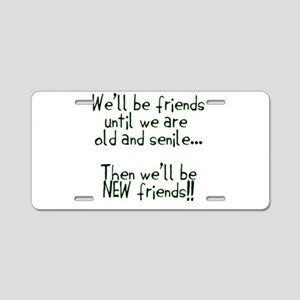 Well be friends png Aluminum License Plate