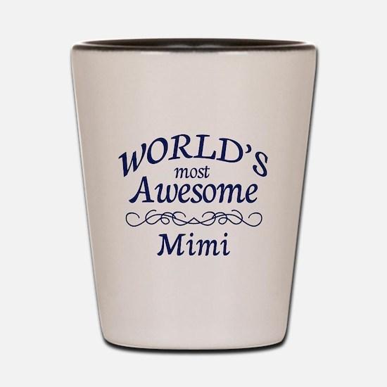 Awesome Mimi Shot Glass