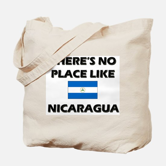 There Is No Place Like Nicaragua Tote Bag
