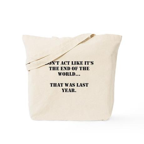 Don't Act Tote Bag