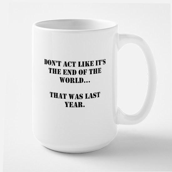 Don't Act Large Mug