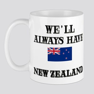 We Will Always Have New Zealand Mug