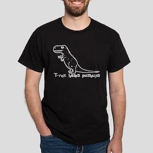 T-rex hates pushups Dark T-Shirt