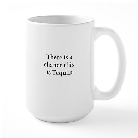 Tequila ! Large Mug