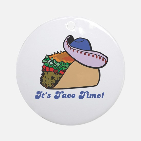 Taco Time (Taco with Sombrero) Ornament (Round)