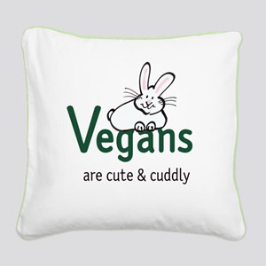 Vegans are cute cuddly Square Canvas Pillow