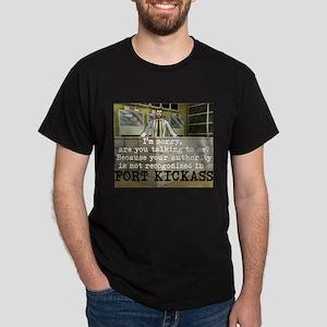 FORTKICKASS T-Shirt