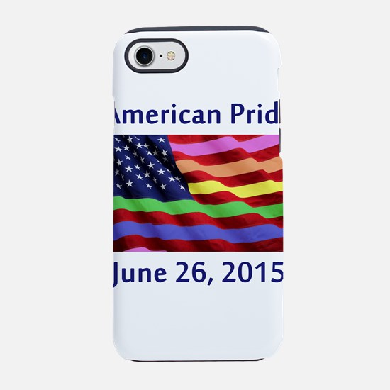 American Pride Flag with SCOTU iPhone 7 Tough Case