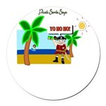 Pirate Santa sez YoHoHo Round Car Magnet