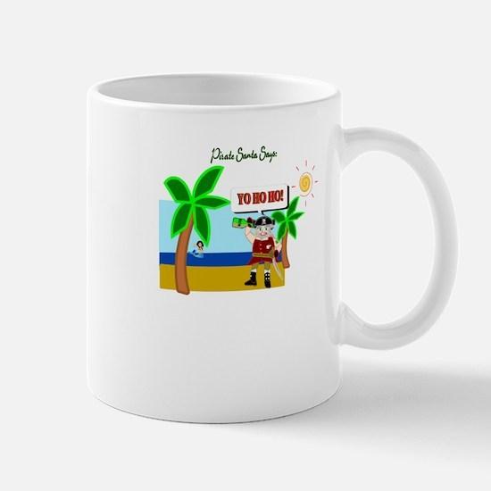 Pirate Santa sez YoHoHo Mug