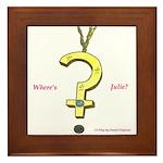Where's Julie? Framed Tile