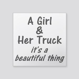 A Girl & Her Truck Square Sticker 3""