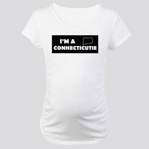 I'm a Connecticutie Maternity T-Shirt