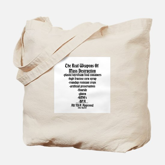 The Real Weapons Of Mass Destruction Tote Bag