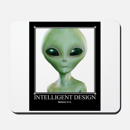 Intelligent Design: Believe in it. Mousepad