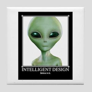 Intelligent Design: Believe in it. Tile Coaster