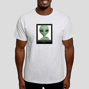 Intelligent Design: Believe in it. Light T-Shirt
