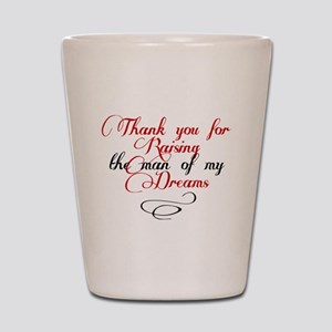Man of my dreams Mother in law Shot Glass