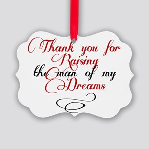 Man of my dreams Mother in law Picture Ornament