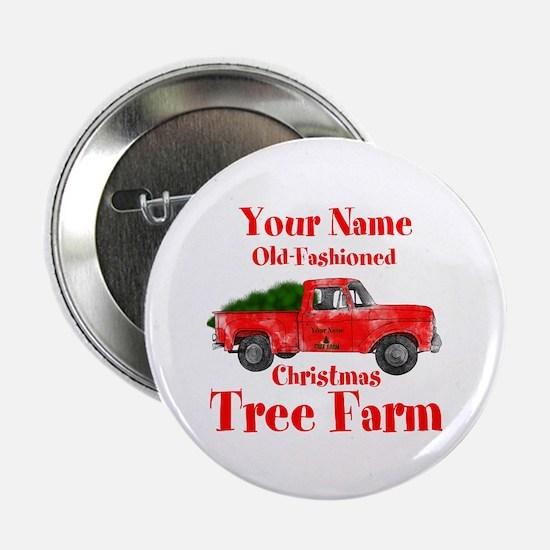 "Custom Tree Farm 2.25"" Button"