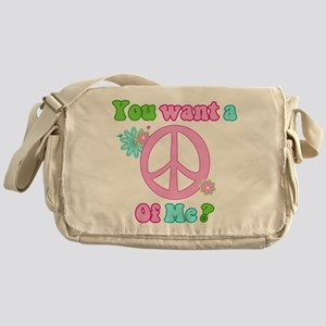 You Want A Peace of Me? Messenger Bag