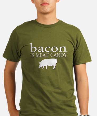 Funny - Bacon is Meat Candy! T-Shirt