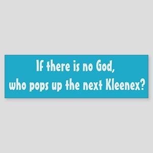 The Next Kleenex Bumper Sticker