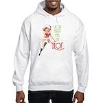 YOU HAD ME AT HO! Hooded Sweatshirt