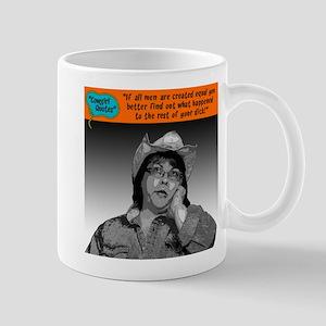 If all men are created equal... Mug