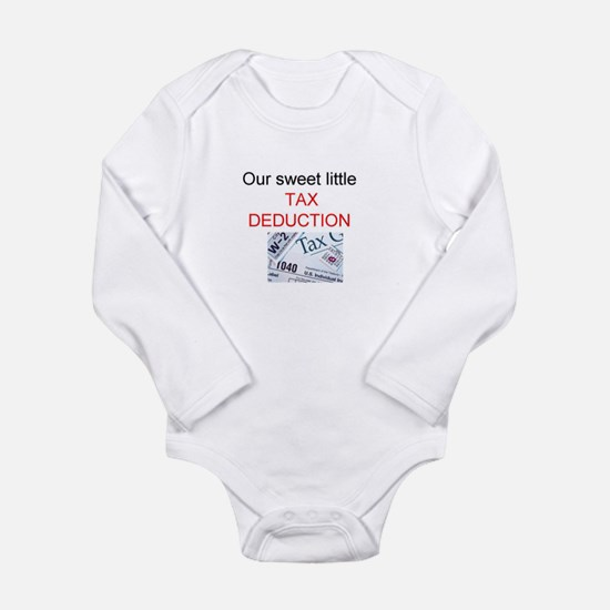 Our Sweet Little Tax Deduction Body Suit