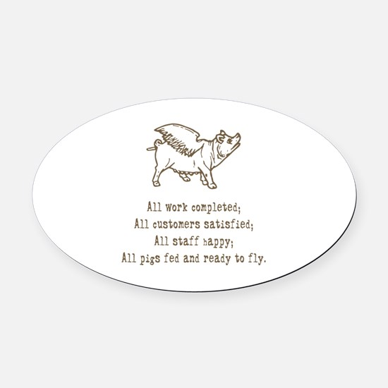 pigs ready to fly Oval Car Magnet