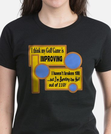 My Golf Game Is Improving/t-shirt Women's Dark T-S