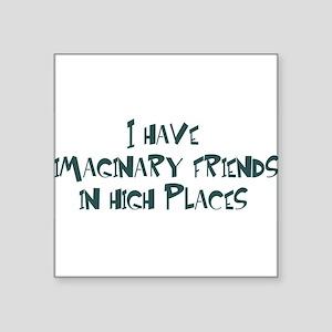 """imaginary friends Square Sticker 3"""" x 3"""""""