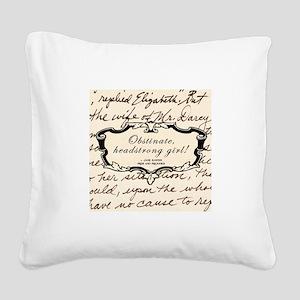 Obstinate Elizabeth Bennet Square Canvas Pillow