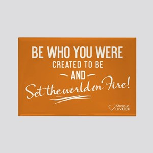 Be Who You Were Created To Be - Rectangle Magnet