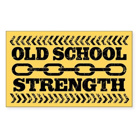 Old School Strength Sticker (Rectangle)