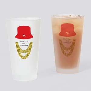 Don't Call It A Comeback Drinking Glass