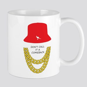 Don't Call It A Comeback Mug