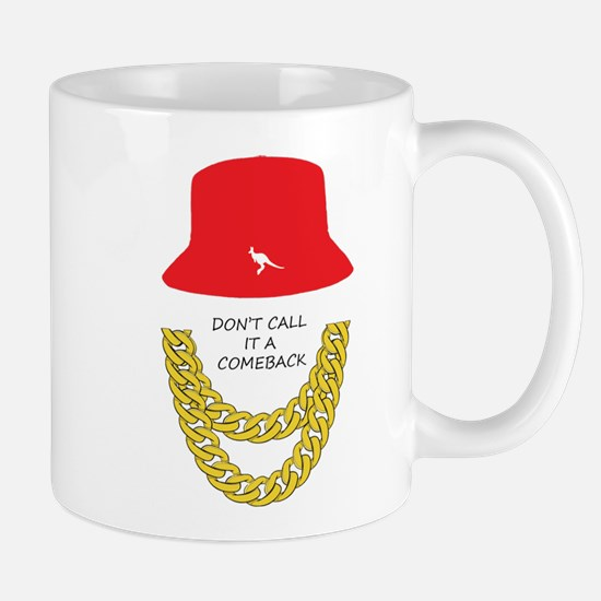 Don't Call It A Comeback Mug