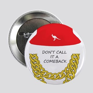 "Don't Call It A Comeback 2.25"" Button"