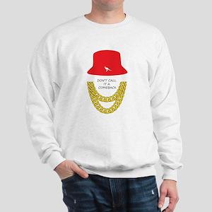 Don't Call It A Comeback Sweatshirt