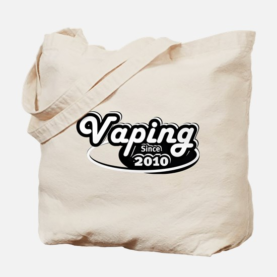 Vaping Since 2010 Tote Bag