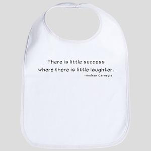 Laughtees Andrew Carnegie Quote Success Bib