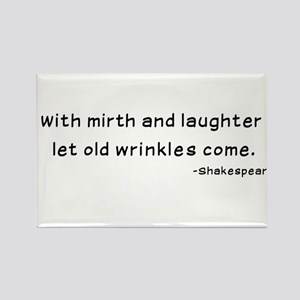 Laughtees Shakespeare Old Wrinkles Rectangle Magne