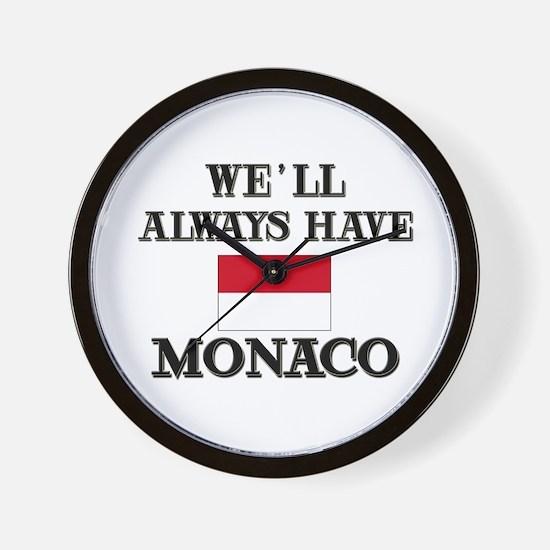 We Will Always Have Monaco Wall Clock
