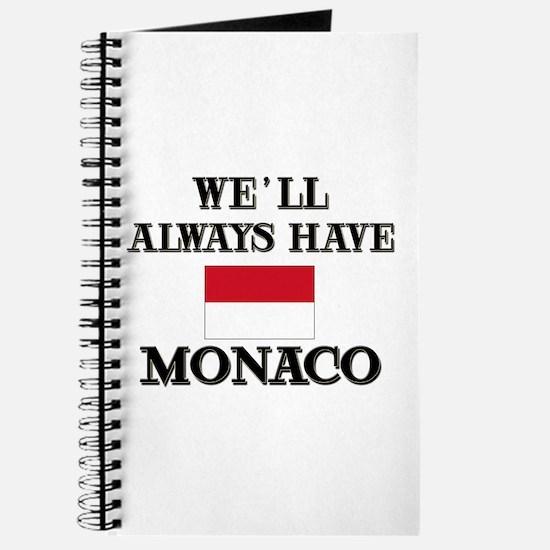We Will Always Have Monaco Journal